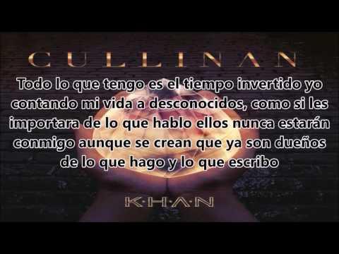 Khan - Big K. (Con Letra) [Cullinan 2015]