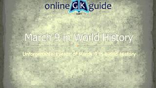 9 March in History : Important Historical Events of 9 March