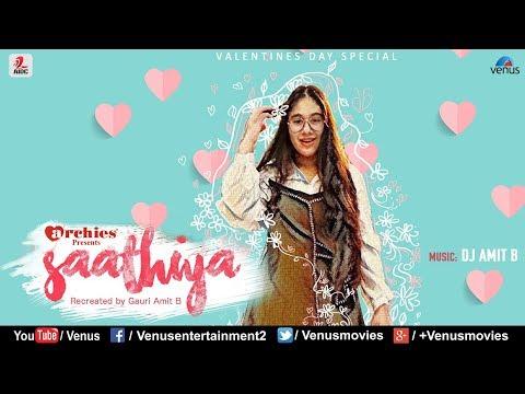 Saathiya Tune Kya Kiya - Recreated   Singer : Gauri Amit B   Valentines Day Special   Best Love Song