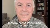 TEN RED FLAGS INDICATING NARCISSISM