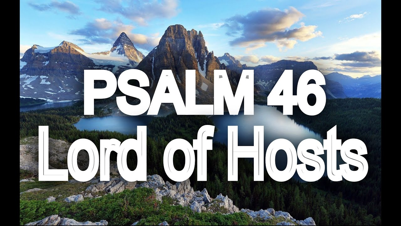 Psalm 46 - Lord of Hosts - by Shane & Shane (Thanks to Shane & Shane, Behold I Come and Crea