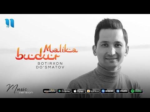 Botirxon Do'smatov - Malika budur