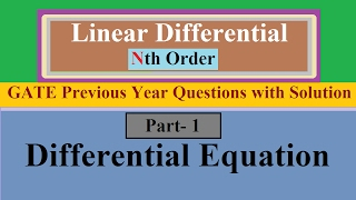 Linear Differential Equation Of Nth Order Part- 1 With GATE Previous Year Question