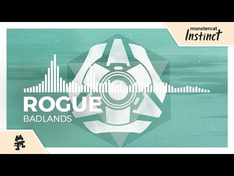 Rogue - Badlands [Monstercat Release]
