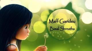 Maff  Garideu - Bimal Shrestha
