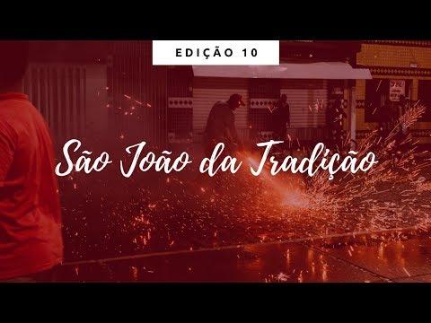 SÃO JOÃO DA TRADIÇÃO - UFS EM PAUTA
