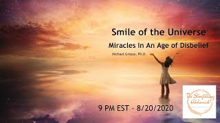 Smile of the Universe - Miracles in an Age of Disbelief