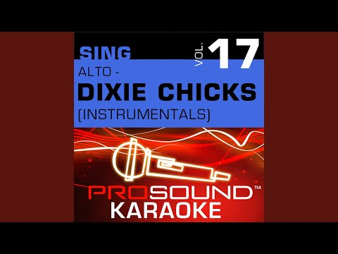 Cold Day In July (Karaoke Instrumental Track) (In the Style of Dixie Chicks)