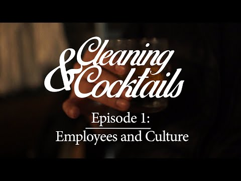cleaning-and-cocktails:-episode-1-employees-and-culture
