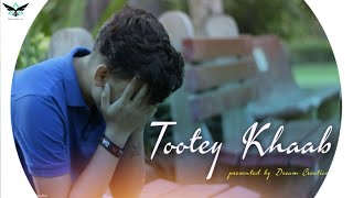 Tootey Khaab | Armaan malik | Cover video | Presented by DREAM CREATION