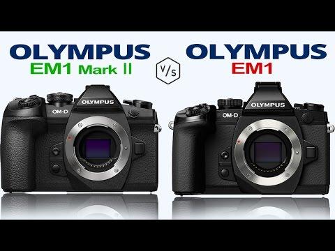 Olympus OMD EM1 Mark II vs Olympus OMD EM1