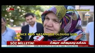 Recep Tayyip erdoğan 24 Haziran Söz Milletin Seçimler-15.6.2018-6 ömer almanyadan