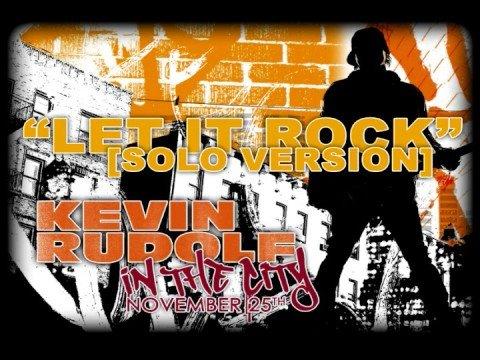 Kevin Rudolf  Let it Rock Solo Version