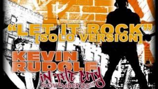 Kevin Rudolf - Let it Rock (Solo Version)