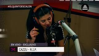 CAZZU - 'RIP' EN VIVO - El Quinto Escalon Radio (26/10/17)