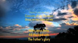 Shine Jesus Shine  - Karaoke with lyrics