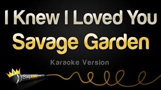 Savage Garden - I Knew I Loved You (Karaoke Version)