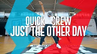 QUICK CREW I JUST THE OTHER DAY I WhoGotSkillz Beat Camp 2018