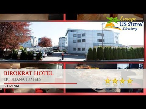 Birokrat Hotel - Ljubljana Hotels, Slovenia