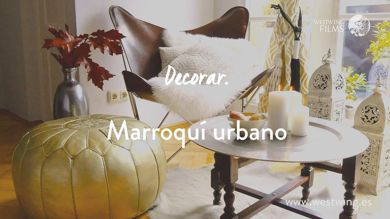 Decoraci N Rabe Descubre El Estilo Urban Marokko Ideas