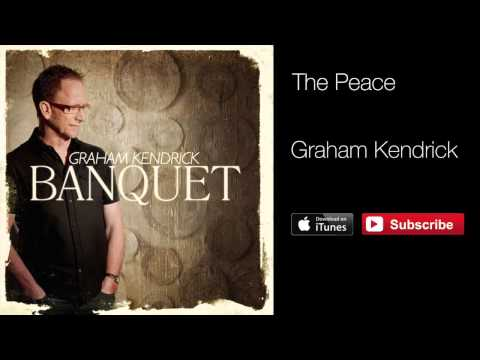 Graham Kendrick - The Peace (with lyrics)