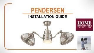 Pendersen Ceiling Fan Installation Guide
