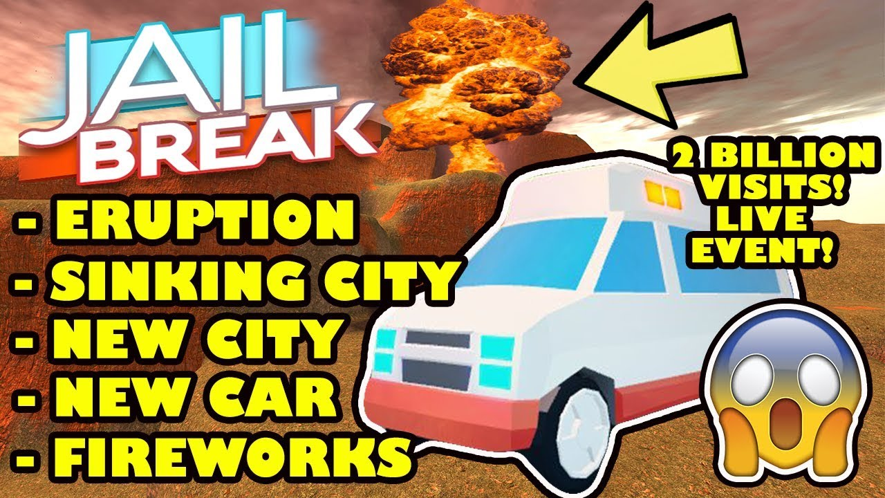 Volcano Eruption Sinking City Live Reaction Roblox Jailbreak 2 Billion Visit Update Ambulance Youtube