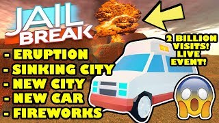 VOLCANO ERUPTION + SINKING CITY LIVE REACTION! | Roblox Jailbreak 2 Billion Visit UPDATE + AMBULANCE