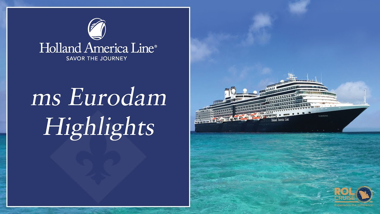 Ms Eurodam Highlights Holland America Line YouTube - Eurodam cruise ship