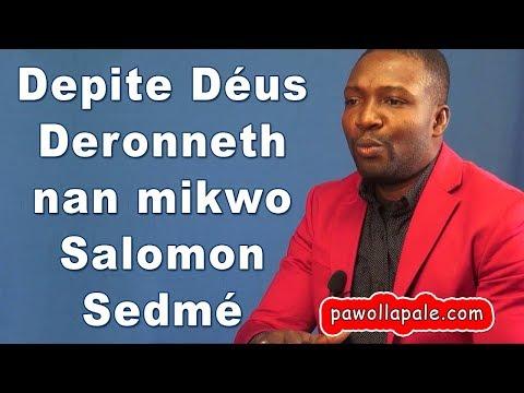 Depite DÉUS DERONETH ap reponn kesyon Salomon Sedmé  (Mercredi 30 janvier 2019)