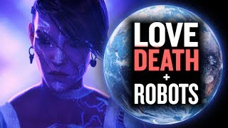 Love, Death + Robots: Worth The Watch? (No Spoilers)