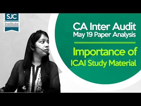 #CA Inter Audit May 19 Paper Analysis | Importance Of ICAI Study Material | #SJC