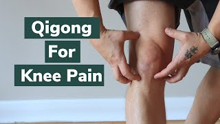 Qigong For Knee Pain