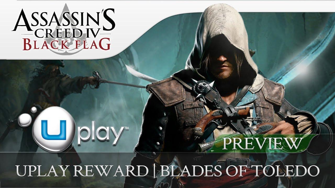 Assassin's Creed 4 Black Flag Uplay Reward Revealed (blades Of Toledo Pack)