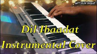 Dil Ibaadat - Instrumental Cover