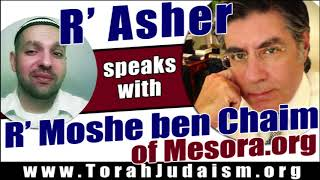 R' Asher speaks with R' Moshe Ben-Chaim