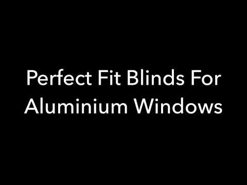 Perfect Fit Blinds For Aluminium Windows