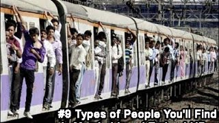 #9 Types of People You