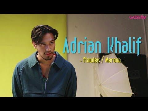 Adrian Khalif - Flawlees / Merona (Live at GADISmagz)