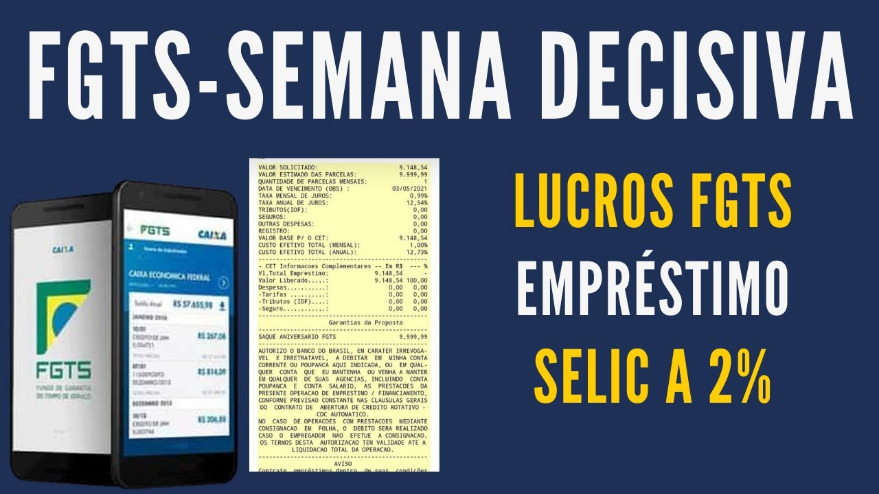 FGTS Semana Decisiva - Empréstimo FGTS - Lucros do FGTS - SELIC a 2%