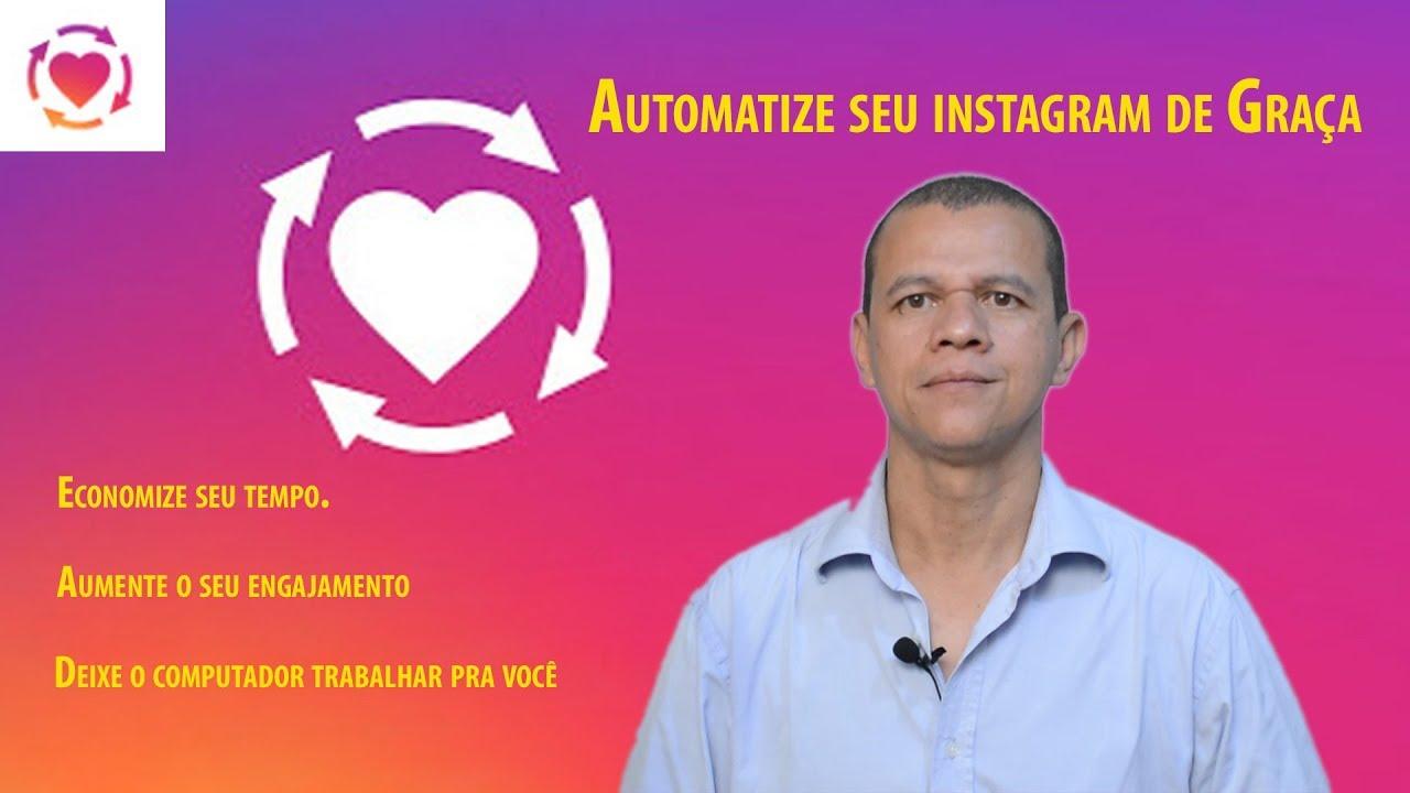como automatizar o instagram de graça