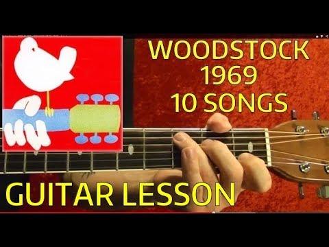 WOODSTOCK 1969 Guitar Lesson - 10 Songs🌸🌸😎✌