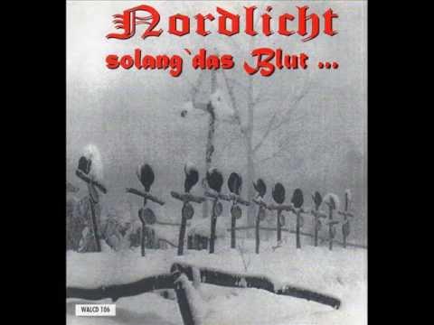 Nordlicht - Solang Das Blut... - 03 - Nordlicht