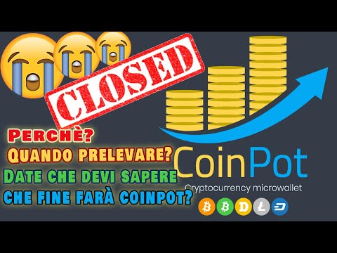 Coinpot Chiude - Quando prelevare? #withdraw