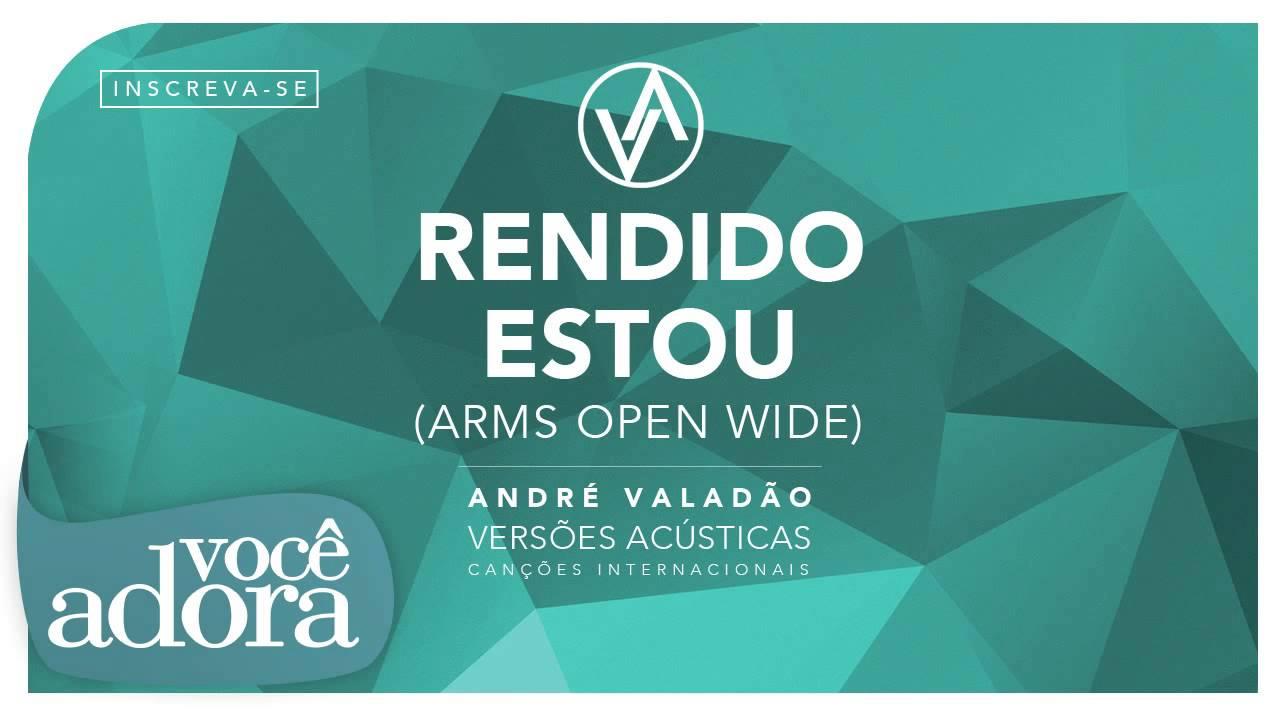 Andre Valadao Rendido Estou Album Versoes Acusticas Audio