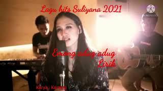 Emong adug adug Suliyana video lirik #lagubanyuwangi2021