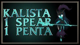 Kalista 1 Spear = 1 Pentakill - League of Legends