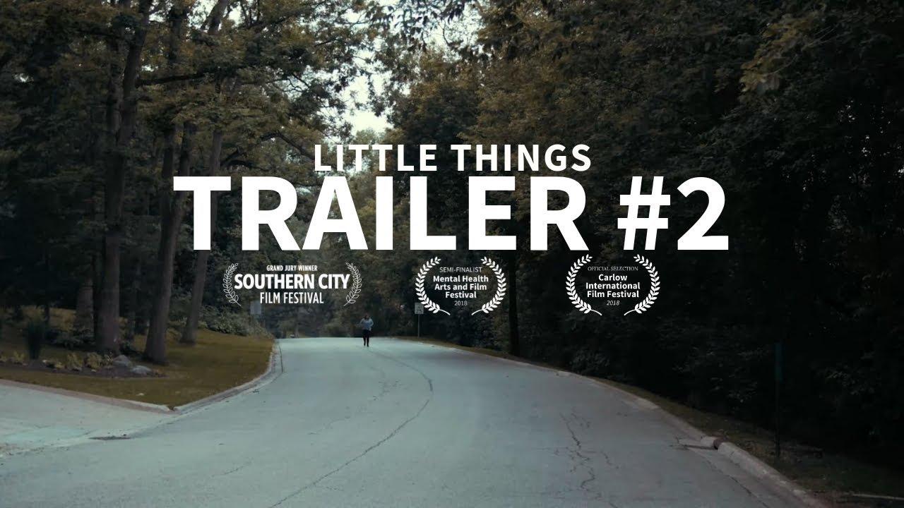 LITTLE THINGS Trailer #2