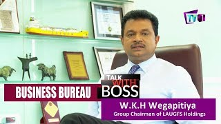 Business Bureau | Talk With Boss | W.K.H Wegapitiya | 03-08-2018 Thumbnail