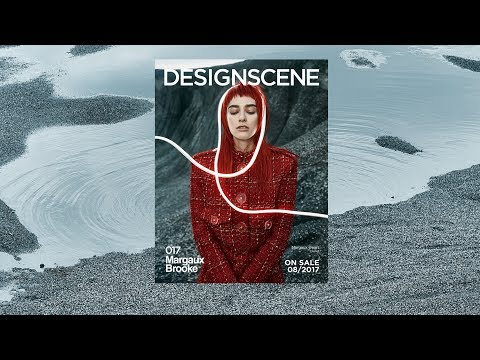 MARGAUX BROOKE For DESIGN SCENE August 2017 ISSUE